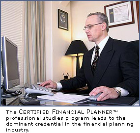 The Certified Financial Planner™ professional studies program leads to the dominant credential in the financial planning industry.